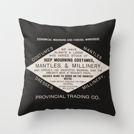 Economical Mourning and Funeral Warehouse  Throw Pillow
