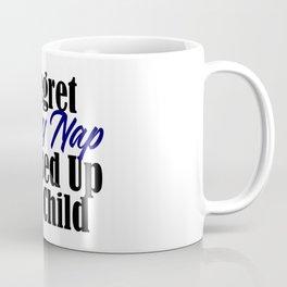 Regret Every Missed Nap Funny Sleep Tired Adult Meme Coffee Mug