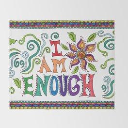 I Am Enough Throw Blanket