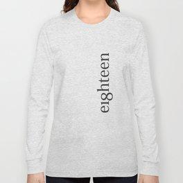 Eighteen Typo #society6 #decor #buyart Long Sleeve T-shirt