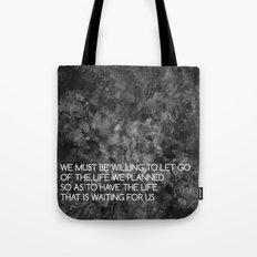 We Must Let Go Tote Bag