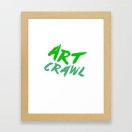 ART CRAWL! Framed Art Print