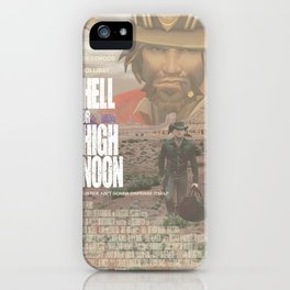 Hell or High Noon iPhone Case