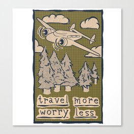 Travel More Worry Less // Airplane Wanderlust Mountains Canvas Print