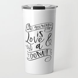 All You need is Love and Donuts - Wedding Reception Bridal Shower Party Sweets Treats Table Love Travel Mug
