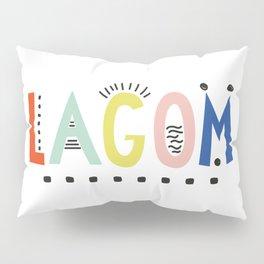 Lagom colors Pillow Sham