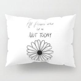 Not Today | BTS Pillow Sham
