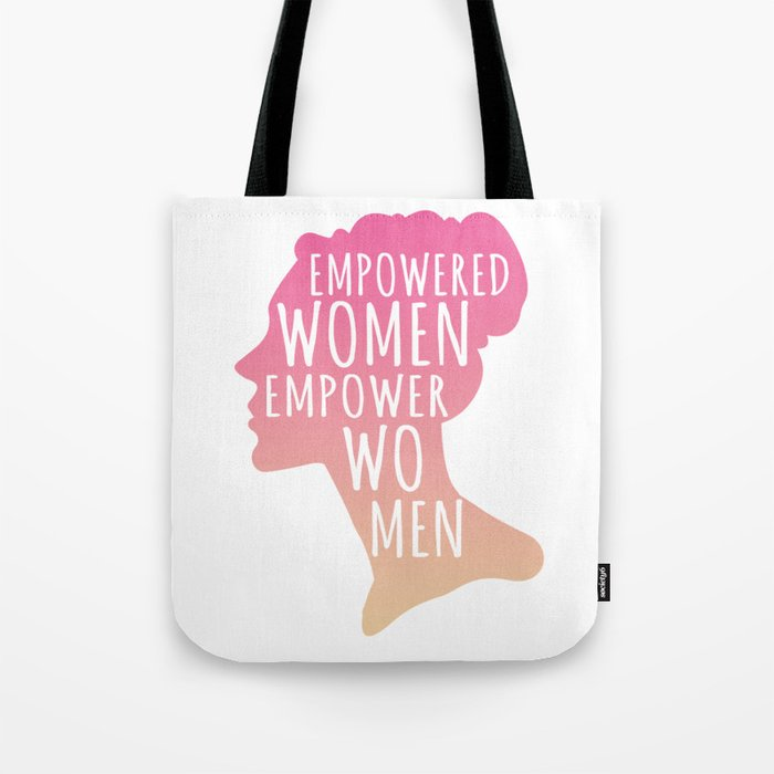 e98315f8ad Feminist Gift Empowerment Empowered Women March Tote Bag by pnmerch ...