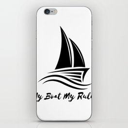 My Boat My Rules Funny Captain Gift Men Women iPhone Skin