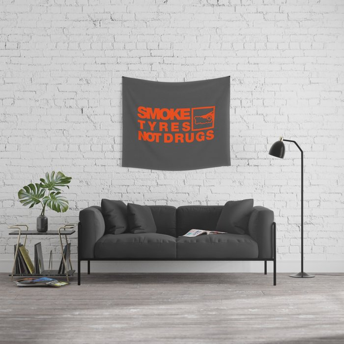 SMOKE TYRES NOT DRUGS v6 HQvector Wall Tapestry