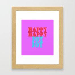 Happy Happy Joy Joy Framed Art Print
