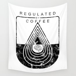 Caffeine on the Brain // Regulated by Coffee Espresso Drip Distressed Living Graphic Design Wall Tapestry