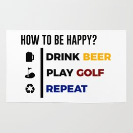 Be Happy Drink Beer Play Golf Design Rug