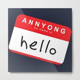 Hello, Annyong! Metal Print