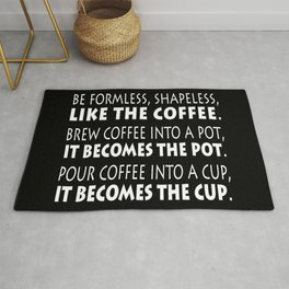 Be Like the Coffee - White on Black Rug