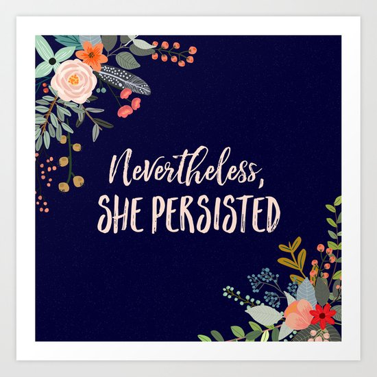 Image result for nevertheless she persisted