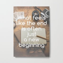 Motivational - New Beginning Metal Print