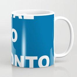 Loyal to Toronto Coffee Mug