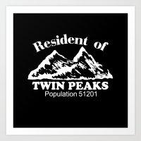 twin peaks Art Prints featuring Twin Peaks by Spyck