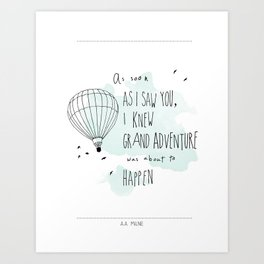 A. A. Milne Quote Art Print