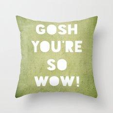 Gosh (WOW!) Throw Pillow