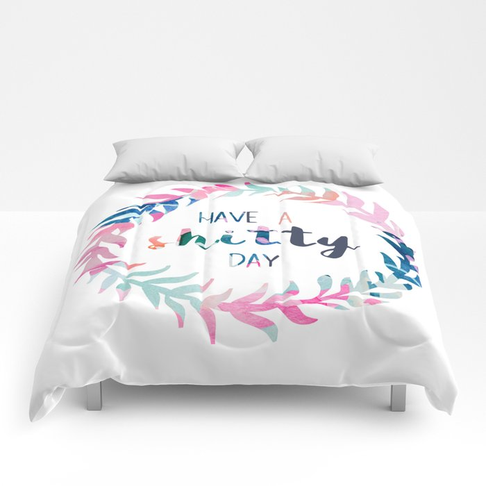 Have a shitty day Comforters