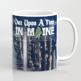 Once Upon A Time in Maine Coffee Mug