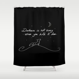 Love the dark Shower Curtain