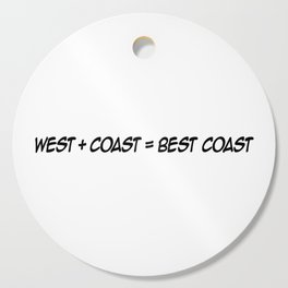 West Coast is the Best Coast Cutting Board