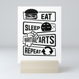 Eat Sleep Martial Arts Repeat - Martial Art Fight Mini Art Print