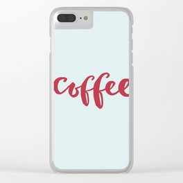 RED COFFEE Clear iPhone Case