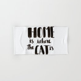 HOME is where the CAT is - calligraphy Hand & Bath Towel
