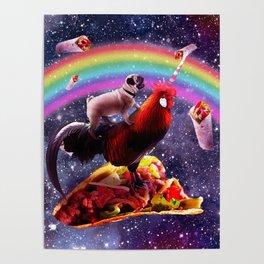 Space Pug Riding Chicken Unicorn - Taco & Burrito Poster