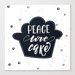 Peace, Love, Cake lettering design Canvas Print