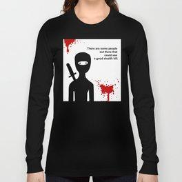 Stealth Kills Long Sleeve T-shirt