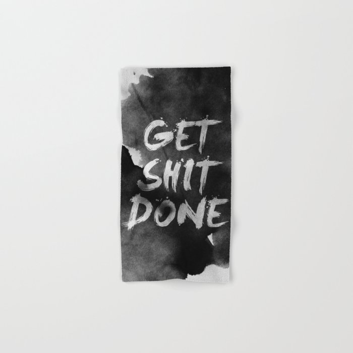 Motivational get it done Hand & Bath Towel
