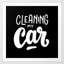 Cleaning my car #2 Art Print