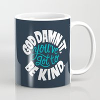 vonnegut Mugs featuring Be Kind. by Chris Piascik