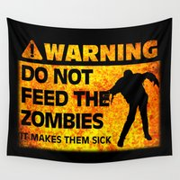 zombies Wall Tapestries featuring WARNING! Do Not Feed the Zombies by Because Skulls