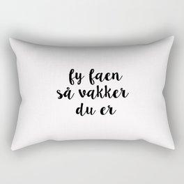 Fy faen så vakker du er Rectangular Pillow