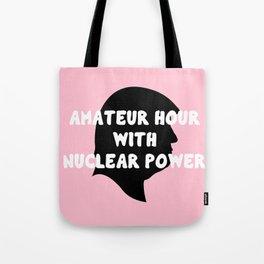AM-A-T-EUUU-R! Tote Bag