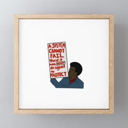 A System Cannot Fail... Framed Mini Art Print