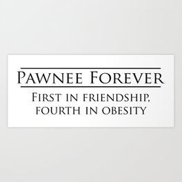 Parks and Recreation - Pawnee Forever Art Print