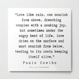 108  | Paulo Coelho Quotes | 190703 Metal Print