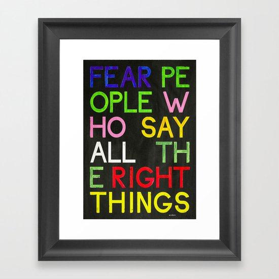 Fear the bullshitters Framed Art Print