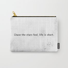 Chase the stars Carry-All Pouch