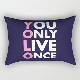 YOLO you only live once new art words 2018 Rectangular Pillow