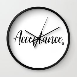 Acceptance in Black and White #simplewords #intention #createchange Wall Clock