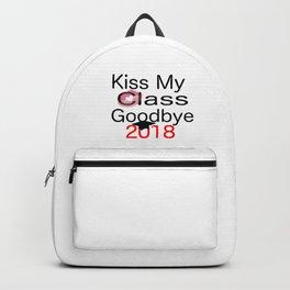 kiss my class new goodbye 2018 love senior year graduate art cute support fun laugh word grade fresh Backpack