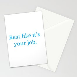 Rest Like It's Your Job (white background) Stationery Cards